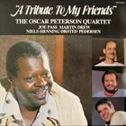 OSCAR PETERSON A Tribute To My Friends album cover
