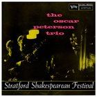 OSCAR PETERSON At the Stratford Shakespearean Festival (aka The Oscar Peterson Trio at Stratford) album cover