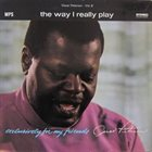 OSCAR PETERSON Exclusively for My Friends, Volume III: The Way I Really Play (aka  The Great Oscar Peterson On Prestige) album cover