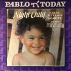 OSCAR PETERSON Night Child album cover