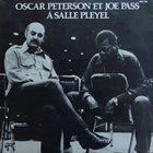 OSCAR PETERSON Oscar Peterson Et Joe Pass À La Salle Pleyel album cover