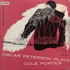 OSCAR PETERSON Oscar Peterson Plays Cole Porter (aka Oscar Peterson Plays The Cole Porter Song Book) album cover