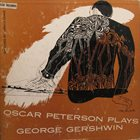 OSCAR PETERSON Oscar Peterson Plays George Gershwin (aka  Oscar Peterson Plays The George Gershwin Song Book) album cover
