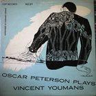 OSCAR PETERSON Oscar Peterson Plays Vincent Youmans album cover