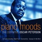 OSCAR PETERSON Piano Moods: The Definitive Collection album cover
