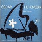 OSCAR PETERSON Plays Pretty album cover