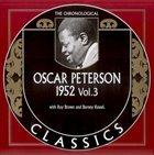 OSCAR PETERSON The Chronological Classics: Oscar Peterson 1952, Volume 3 album cover