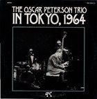 OSCAR PETERSON The Oscar Peterson Trio : In Tokyo, 1964 album cover