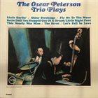 OSCAR PETERSON The Oscar Peterson Trio Plays album cover