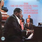 OSCAR PETERSON The Oscar Peterson Trio Swing The Great Standards album cover