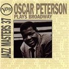 OSCAR PETERSON Verve Jazz Masters 37: Oscar Peterson Plays Broadway album cover