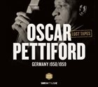 OSCAR PETTIFORD Lost Tapes Baden-Baden 1958/1959 album cover