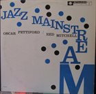 OSCAR PETTIFORD Oscar Pettiford & Red Mitchell : Jazz Mainstream album cover