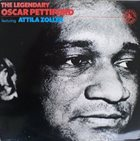 OSCAR PETTIFORD The Legendary Oscar Pettiford (Featuring Attila Zoller) album cover