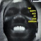 OSIE JOHNSON The Happy Jazz of Osie Johnson album cover