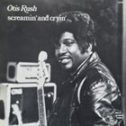 OTIS RUSH Screamin' And Cryin' album cover
