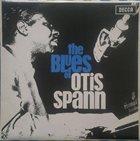 OTIS SPANN The Blues Of Otis Spann (aka Half Ain't Been Told) album cover