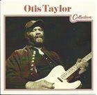 OTIS TAYLOR Collection album cover