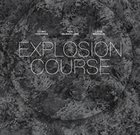 OTOMO YOSHIHIDE Yoshihide, Otomo / Lasse Marhaug / Paal Nilssen : Love Explosion Course album cover