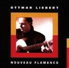 OTTMAR LIEBERT Nouveau Flamenco album cover