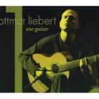 OTTMAR LIEBERT One Guitar album cover