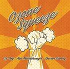 OZ NOY Ozone Squeeze album cover