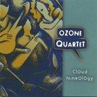 OZONE QUARTET Cloud Nineology album cover