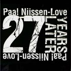 PAAL NILSSEN-LOVE 27 years later album cover