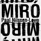 PAAL NILSSEN-LOVE Miró album cover