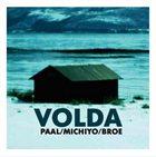 PAAL NILSSEN-LOVE Paal / Michiyo  / Broe : Volda album cover