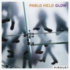 PABLO HELD Glow album cover