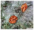 PABLO HELD Elders album cover
