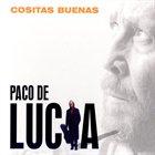 PACO DE LUCIA Cositas Buenas album cover