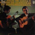 PACO DE LUCIA En Hispanoamérica (with Ramón De Algeciras) album cover