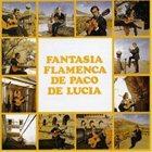 PACO DE LUCIA Fantasía Flamenca De Paco De Lucia album cover