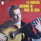 PACO DE LUCIA La Fabulosa Guitarra De Paco De Lucía album cover