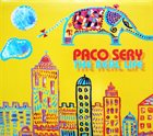 PACO SERY The Real Life album cover