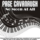 PAGE CAVANAUGH No Moon at All album cover
