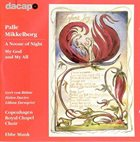 PALLE MIKKELBORG A Noone Of Night - My God And My All album cover