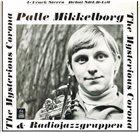PALLE MIKKELBORG Palle Mikkelborg & Radiojazzgruppen : The Mysterious Corona album cover