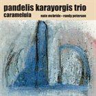 PANDELIS KARAYORGIS Carameluia album cover