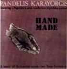 PANDELIS KARAYORGIS Hand Made album cover