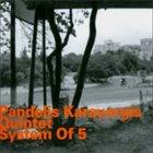 PANDELIS KARAYORGIS System Of 5 album cover