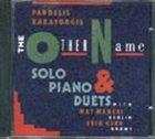 PANDELIS KARAYORGIS The Other Name album cover