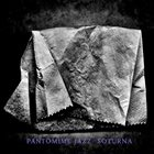 PANTOMIME JAZZ Soturna album cover