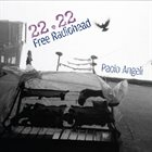 PAOLO ANGELI 22.22 Free Radiohead album cover