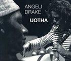 PAOLO ANGELI Angeli / Drake : Uotha album cover