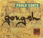 PAOLO CONTE Gong-oh: Best Of Paolo Conte album cover