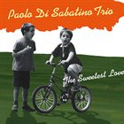 PAOLO DI SABATINO The Sweetest Love album cover