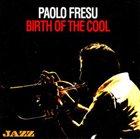 PAOLO FRESU Birth of the Cool album cover
